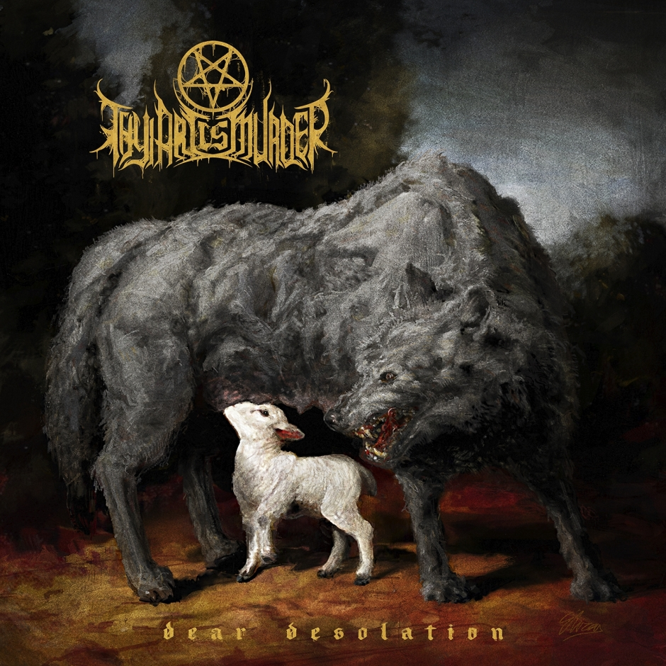 Thy Art Is Murder - Dear Desolation - Artwork.jpg